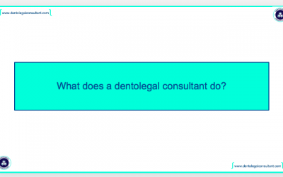 What does a Dentolegal Consultant do?