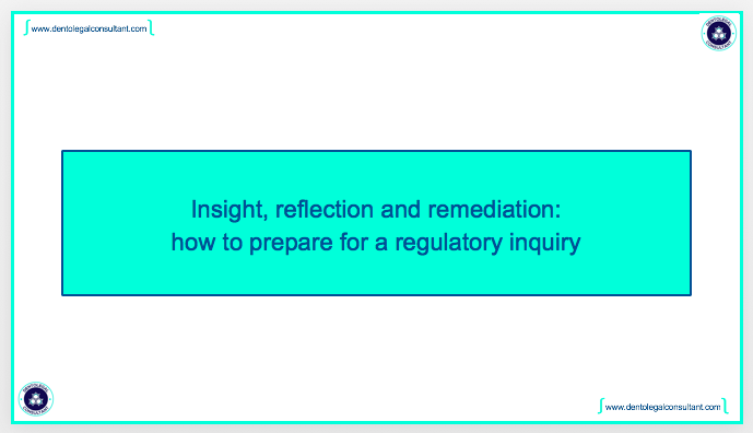 Insight, reflection and remediation – how to prepare for a regulatory inquiry